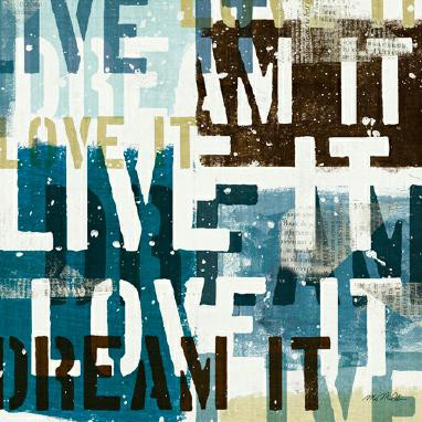 Live the Dream I von Michael Mullan