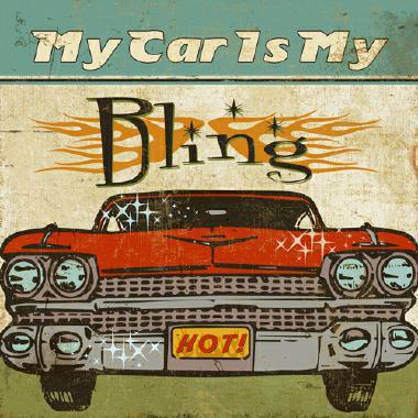Mancave II - My Car is My Bling von Pela Studio